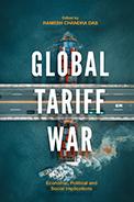 Global Tariff War: Economic, Political and Social Implications