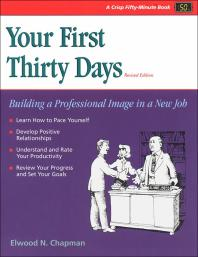 Your First 30 Days : Getting Started in a New Job