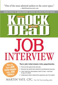Knock em Dead Job Interview : How to Turn Job Interviews into Paychecks
